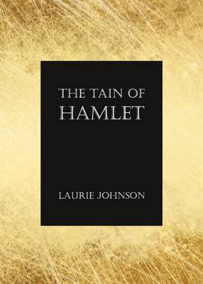Tain of Hamlet by Laurie Johnson