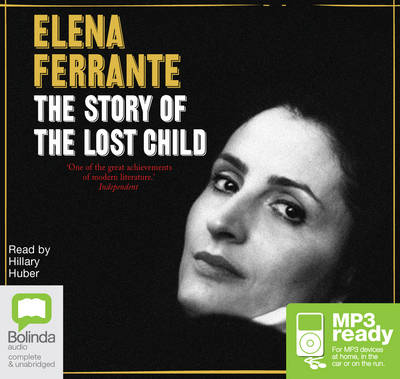 The Story Of The Lost Child by Elena Ferrante