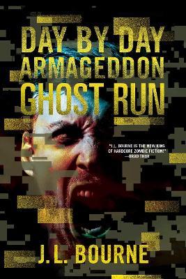 Ghost Run by J. L. Bourne