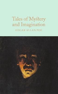 Tales of Mystery and Imagination by Edgar Allan Poe