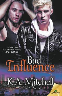 Bad Influence by K A Mitchell