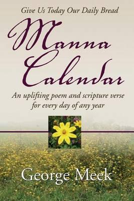 Manna Calendar by George Meek