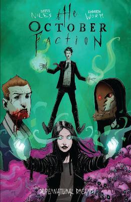 The October Faction, Vol. 5: Supernatural Dreams book