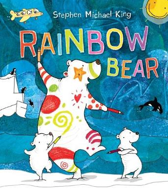 Rainbow Bear by Stephen Michael King