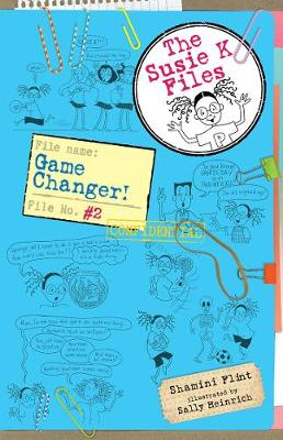 Game Changer! the Susie K Files 2 by Shamini Flint
