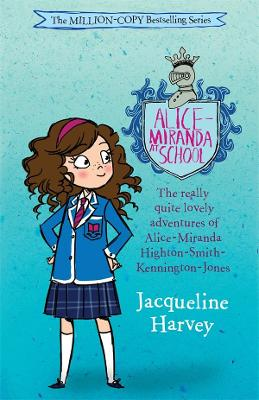 Alice-Miranda At School: Alice-Miranda 1 by Jacqueline Harvey