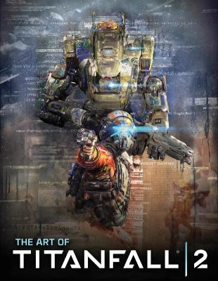 The Art of Titanfall 2 by Andy McVittie