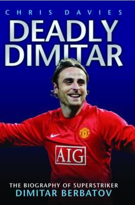 Deadly Dimitar by Chris Davies