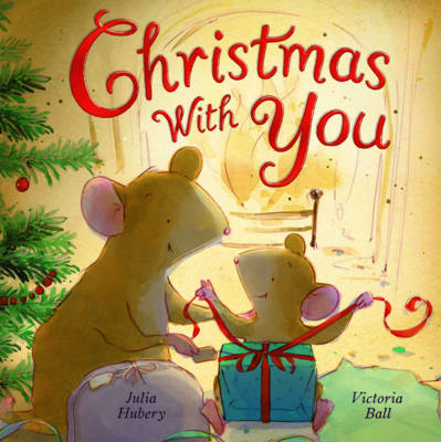 Christmas with You by Julia Hubery