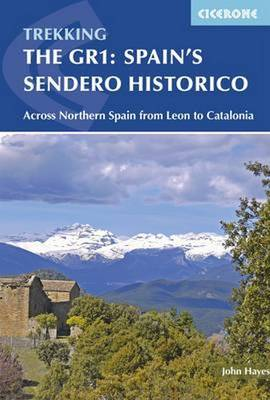 Spain's Sendero Historico: The GR1 by John Hayes