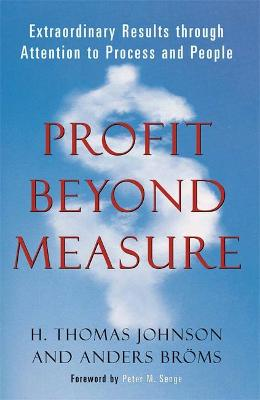 Profit Beyond Measure by H. Thomas Johnson