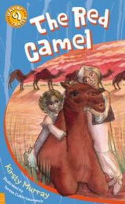 The Red Camel by Kirsty Murray