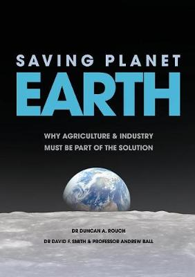 Saving Planet Earth by Duncan a Rouch