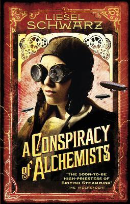 Conspiracy of Alchemists by Liesel Schwarz