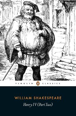 Henry IV Part Two by William Shakespeare