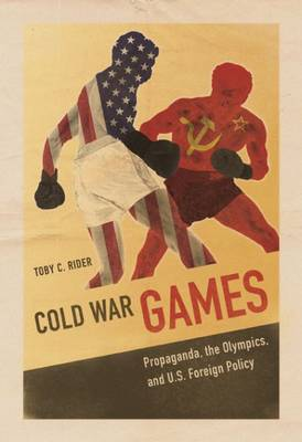 Cold War Games by Toby C. Rider