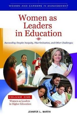 Women as Leaders in Education [2 volumes] by Jennifer L. Martin