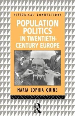 Population Politics in Twentieth Century Europe book