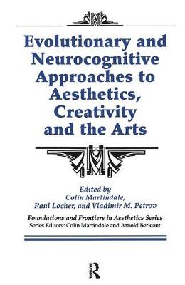 Evolutionary and Neurocognitive Approaches to Aesthetics, Creativity and the Arts book