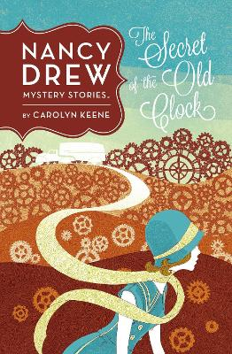The Secret of the Old Clock by Carolyn Keene