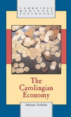 Carolingian Economy by Adriaan Verhulst