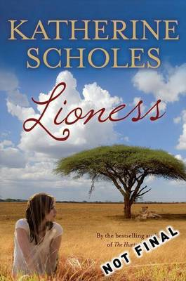 Lioness by Katherine Scholes