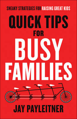 Quick Tips for Busy Families book