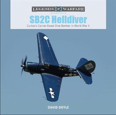 SB2C Helldiver: Curtiss's Carrier-Based Dive Bomber in World War II book