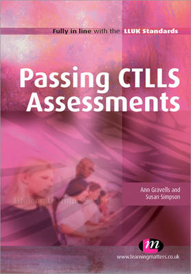 Passing CTLLS Assessments by Ann Gravells