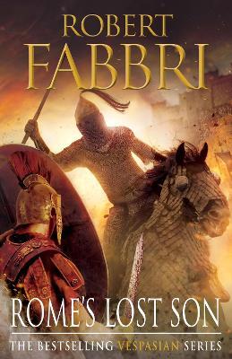 Rome's Lost Son by Robert Fabbri
