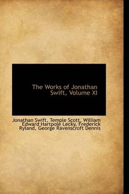 The Works of Jonathan Swift, Volume XI by Jonathan Swift