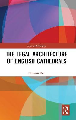 Legal Architecture of English Cathedrals book