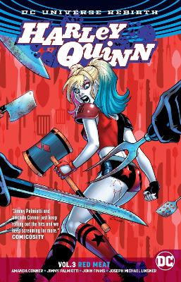 Harley Quinn Vol. 3 Red Meat (Rebirth) book