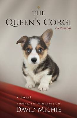 The Queen's Corgi by David Michie