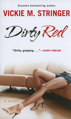 Dirty Red by Vickie M. Stringer
