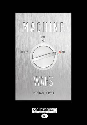Machine Wars by Michael Pryor