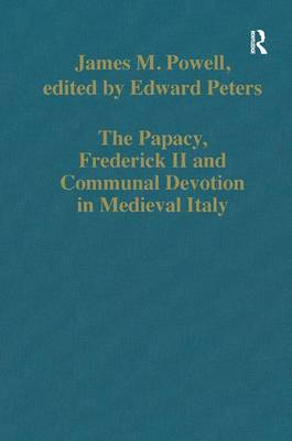 Papacy, Frederick II and Communal Devotion in Medieval Italy book