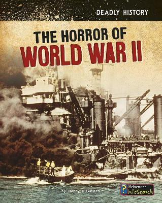 Horror of World War II by Nancy Dickmann