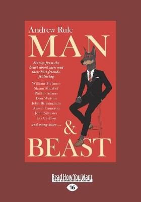 Man & Beast by Andrew Rule