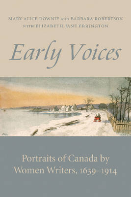 Early Voices by Mary Alice Downie