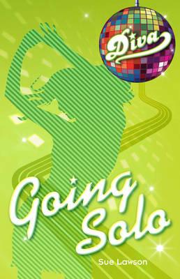 Diva 3:Going Solo by Sue Lawson