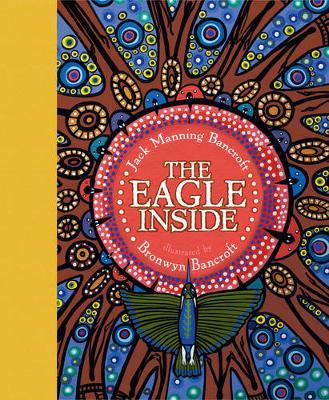 The Eagle Inside by Jack Manning Bancroft