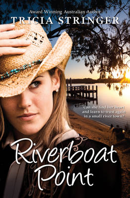RIVERBOAT POINT by Tricia Stringer