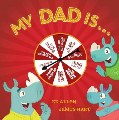 My Dad Is... by Ed Allen