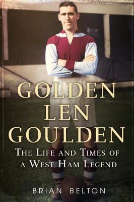 Golden Len Goulden by Brian Belton