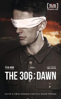 The 306: Dawn by Oliver Emanuel