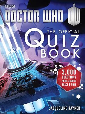 Doctor Who: The Official Quiz Book book