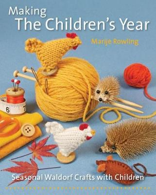 Making the Children's Year by Marije Rowling