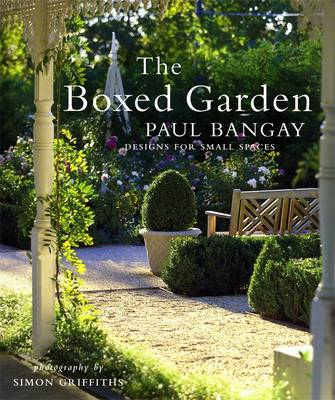 The Boxed Garden by Paul Bangay