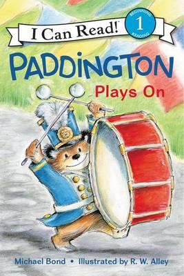 Paddington Plays On by Michael Bond